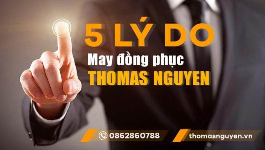 5 lý do nên chọn may đồng phục Thomas Nguyen