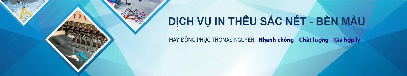 Dịch vụ in thêu logo Thomas Nguyen