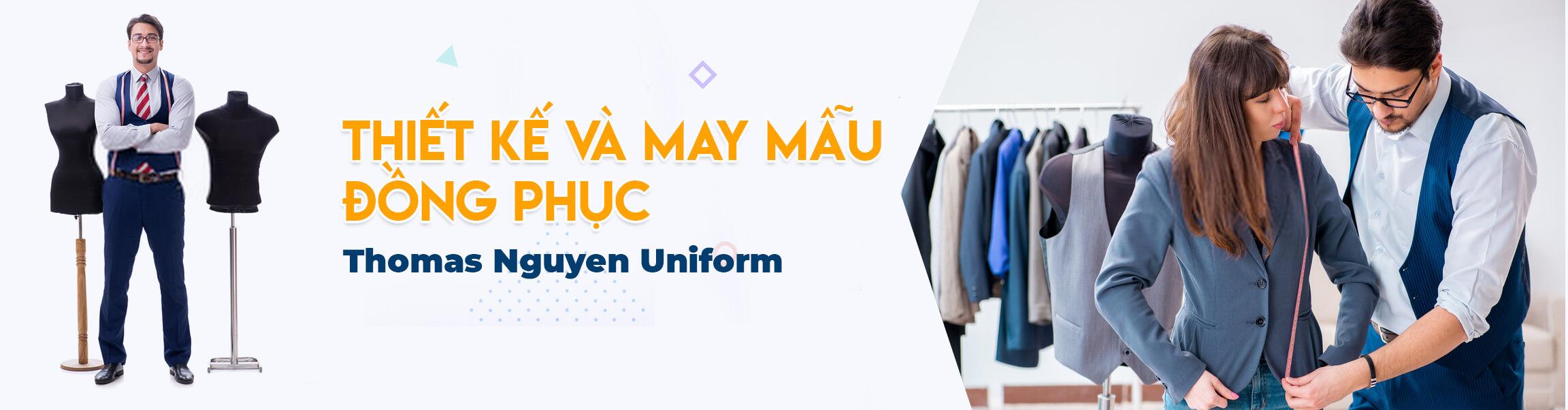 Thiết kế và may mẫu đồng phục Thomas Nguyen Uniform