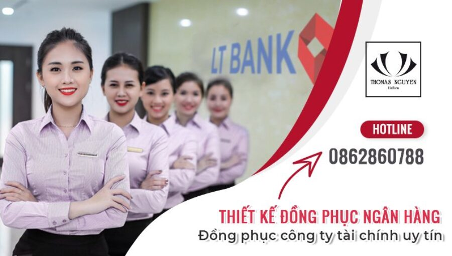 Thiết kế đồng phục ngân hàng, đồng phục ngành tài chính uy tín