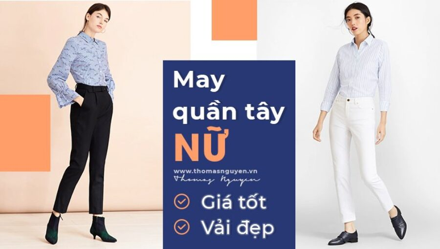 May quần tây nữ giá tốt, vải đẹp làm đồng phục công sở